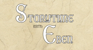 Welcome to Ayer Storytime with Eben.